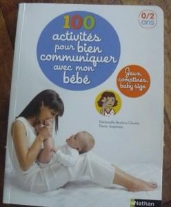 100 activites pour bien communiquer avec mon bébé